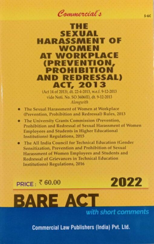 Commercial's The Sexual Harassment of Women at Workplace (Prevention, Prohibition and Redressal) Act, 2013 (Bare Act) - Edition 2022