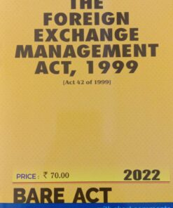 Commercial's The Foreign Exchange Management Act, 1999 (Bare Act) - Edition 2022