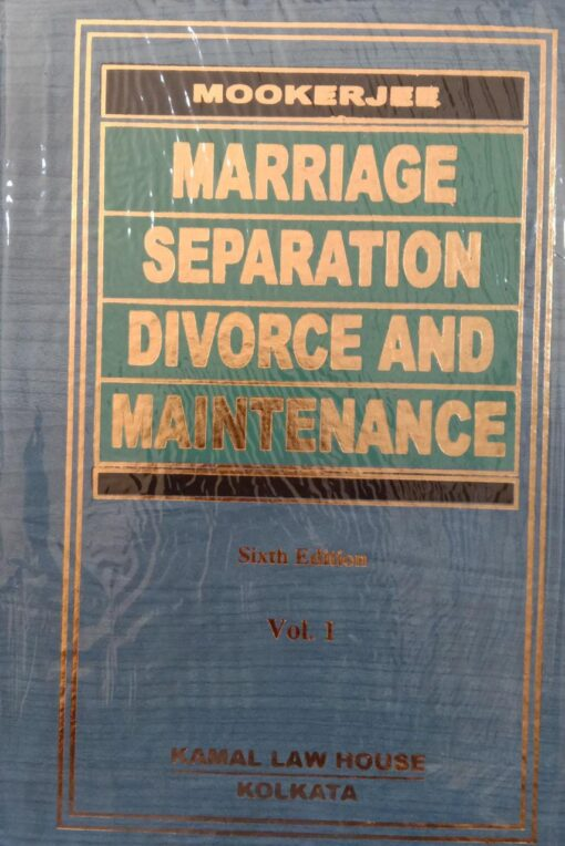 Kamal's Marriage, Separation, Divorce and Maintenance by Mookerjee - 6th Edition 2021